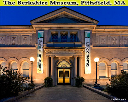 Berkshires Museum - Pittsfield, MA