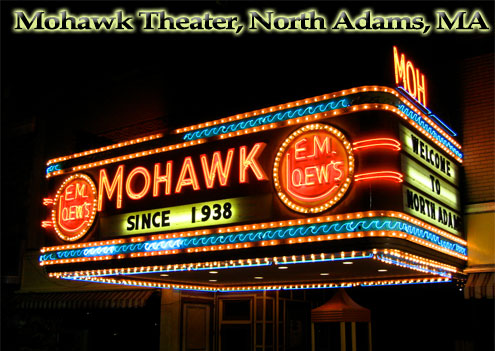 Mohawk Theater North Adams, MA - Photo by Tim Grafft/MOTT